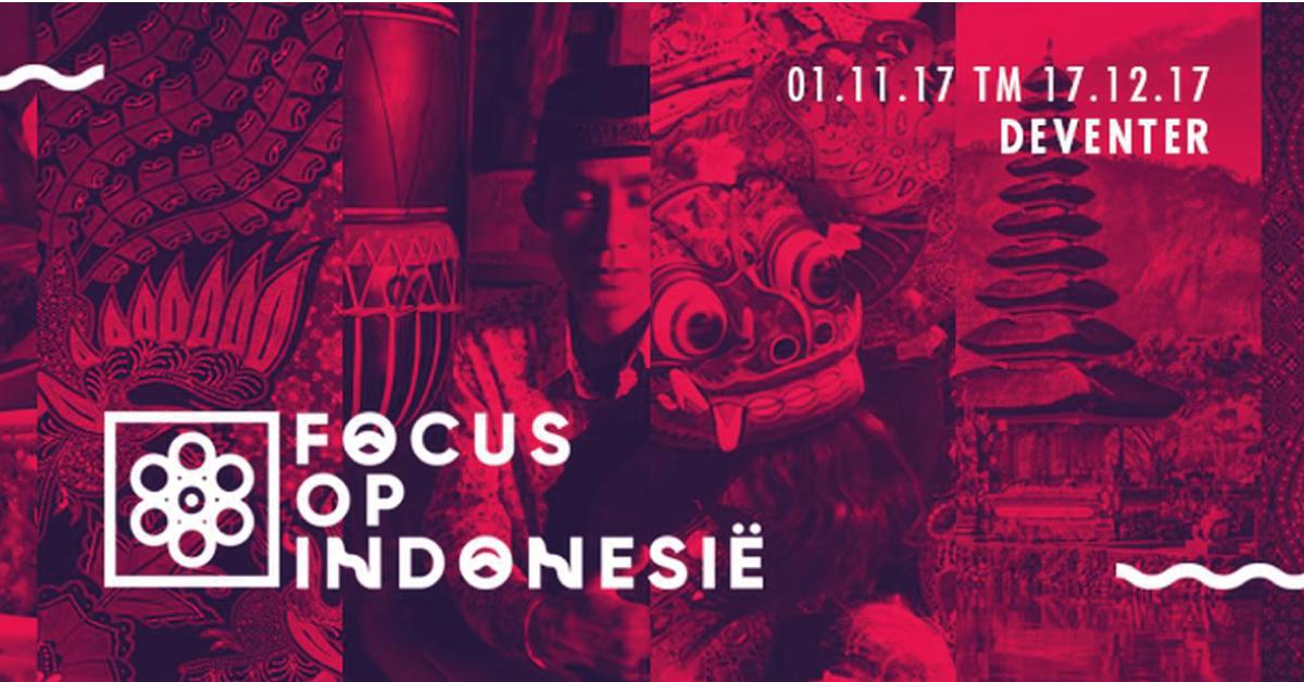 Evenement Focus op Indonesië van 1 november t/m 17 december: